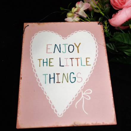 £2 Enjoy the little things Lovely Sayings Tin Plaque